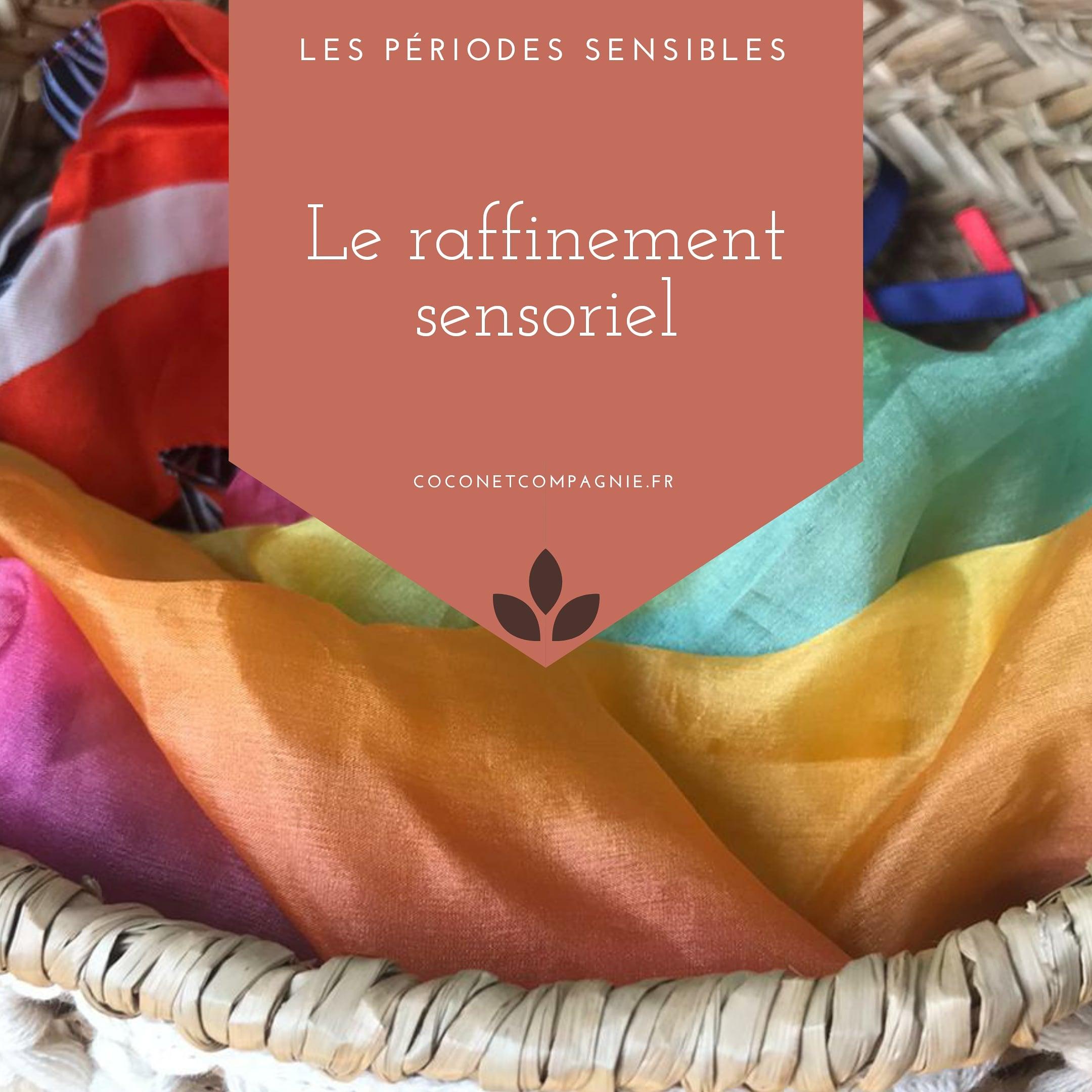 periode_sensible_raffinement_sensoriel_cocon_compagnie